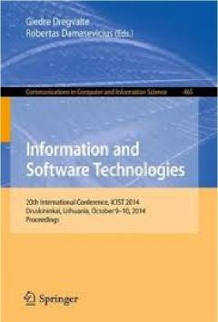 Information and Software Technologies 20th International Conference, ICIST 2014, Druskininkai, Lithuania, October 9-10, 2014, Proceedings