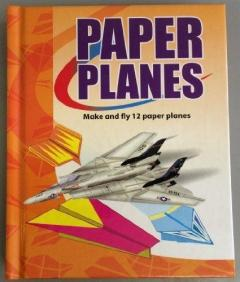How to Make and Fly Paper Planes
