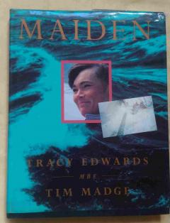 Maiden Tracy Edwards Tim Madge