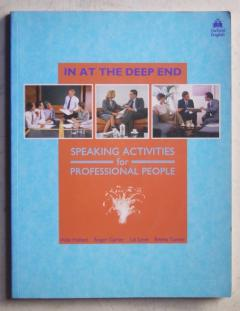 In At The Deep End. Speaking Activities for Professional People