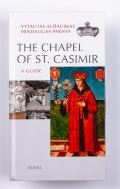 The Chapel of St. Casimir. A Guide