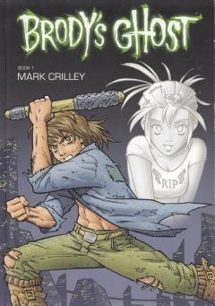 Brody's Ghost Book 1