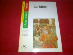 La Bible. Extraits tires de la Bible de Jerusalem