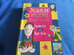 Double act and Bad girls