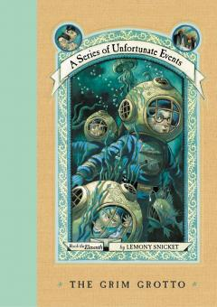 The Grim Grotto: A Series of Unfortunate Events, Lemony Snicket