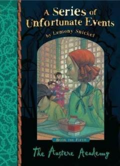 The Austere Academy (A Series of Unfortunate Events), Snicket, Lemony