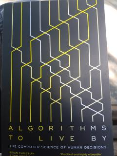 Algorithms to live by. The computer science of human decisions