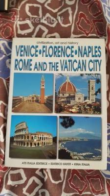 Venice Florence Naples Rome and the Vatican city