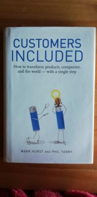 Customers included. How to transform products, companies, and the world - with a single step
