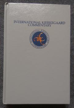 International Kierkegaard Commentary Volume 5: Eighteen Upbuilding Discourses