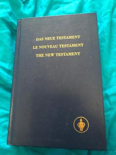Das Neue Testament. Le Nouveau Testament. The New Testament