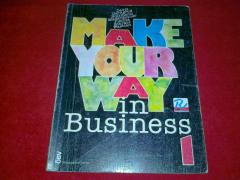 Make your way in business