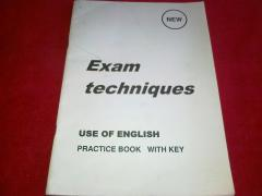 Exam techniques. Use of English. Practice book with key