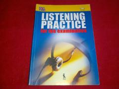 Listening Practice for the Examination