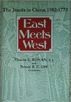 East Meets West: The Jesuits in China, 1582-1773
