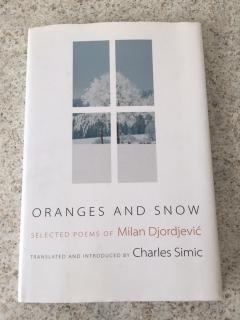Oranges and Snow (Selected poems of Milan Djordjevic)