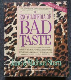 The Encyclopedia of Bad Taste