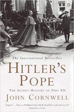 Hitler's Pope. The secret history of Pius XII
