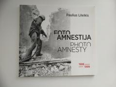"""Foto amnestija//Photo Amnesty"" 1988-1999"