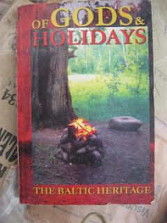 Of gods & holidays : the Baltic heritage