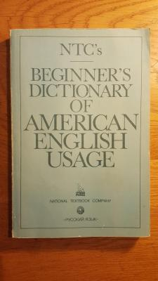 NTC's beginner's dictionary of american english usage