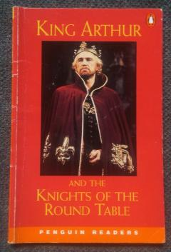 King Arthur and the Knights of the Round Table, Level 2, Penguin Readers