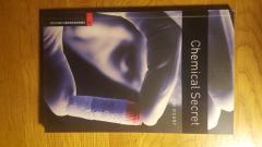 The Oxford Bookworms Library: Stage 3: 1,000 Headwords Chemical Secret
