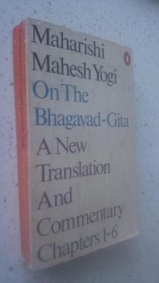 on the Bhagavad-Gita : A New Translation and Commentary
