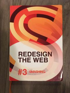 "The Smashing Book #3 ""Redesign The Web"""