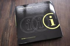 Information Design Workbook: Graphic Approaches, Solutions, and Inspiration   30 Case Studies