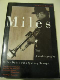 Miles: The Autobiography - Miles Davis with Quincy