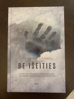 Be išeities