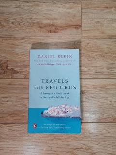 Travelers rith epicurus. A JOURNEY TO A GREEK ISLAND IN SEARCH OF A FULFILLED LIFE