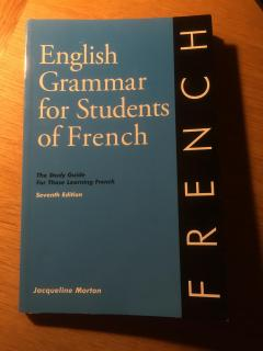English Grammar for Students of French: The Study Guide for those Learning French - Prancūzų kalbos gramatika