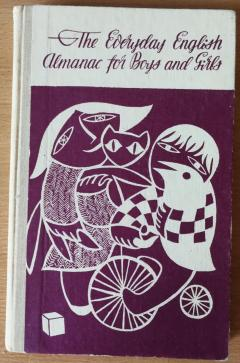 The Every Day English Almanac for Boys and Girls
