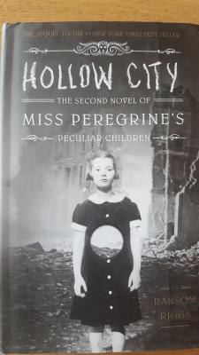 Hollow City. The second novel of Miss Peregrine's Peculiar Children