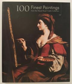 100 Finest Paintings from the Wawel Royal Castle Collection