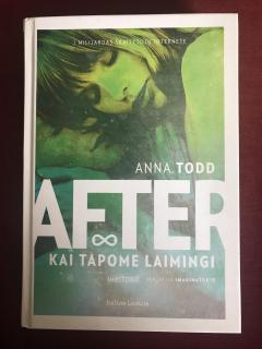 Anna Todd After. Kai tapome laimingi