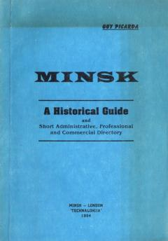 Minsk: A Historical Guide