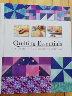 Quilting Essentials. An Instructional Guide To Quilting