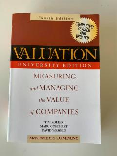 Valuation measuring and managing the value of companies