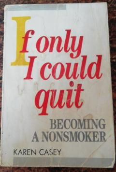 If only i could quit Becoming a nonsmoker