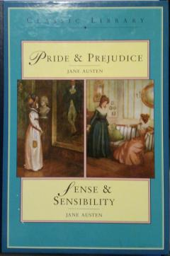 Pride and Prejudice.  Sense and Sensibility
