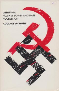 Lithuania against soviet and nazi aggression
