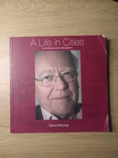 A life in cities (an architectural autobiography)