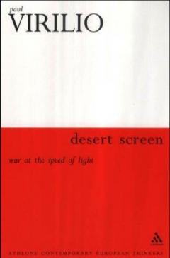Desert Screen : War at the Speed of Light