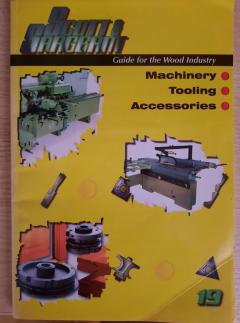 Guide for the Wood Industry: Machinery, Tooling, Accessories