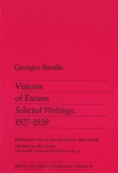 Visions Of Excess: Selected Writings, 1927-1939