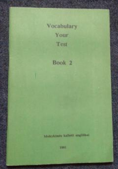 Vocabulary your test Book 2