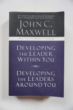 Developing the Leader within you & Developing the Leaders around you